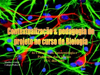 Contextualização & pedagogia de projeto no curso de Biologia