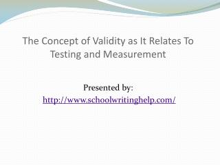 The Concept of Validity as It Relates To Testing and Me