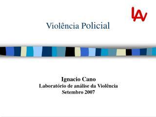 Viol�ncia P olicial
