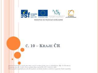 č.  1 0 – Kraje ČR