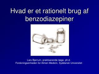 Hvad er et rationelt brug af benzodiazepiner
