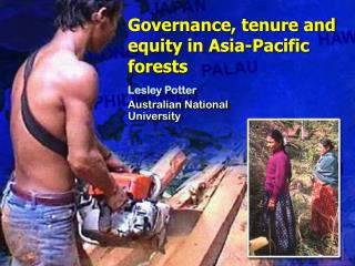 Governance, tenure and equity in Asia-Pacific forests