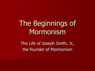 The Beginnings of Mormonism