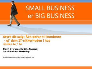 Styrk dit salg: Åbn døren til kunderne  - gi' dem IT-sikkerheden i hus Session 1a + 1b
