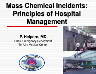 P. Halpern, MD Chair, Emergency Department Tel Aviv Medical Center