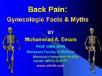 Back Pain:  Gynecologic Facts  Myths