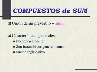 COMPUESTOS de SUM