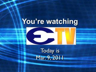 You're watching