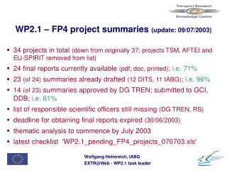 WP2.1 –  FP4 project summaries  (update: 09/07/2003)