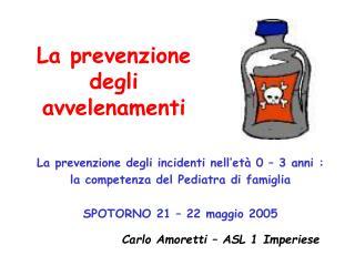 La prevenzione degli avvelenamenti