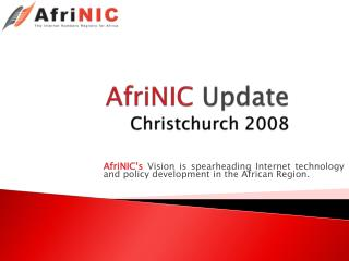 AfriNIC  Update Christchurch 2008