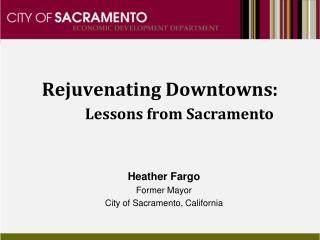 Rejuvenating Downtowns: Lessons from Sacramento