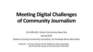 Meeting Digital Challenges of Community Journalism