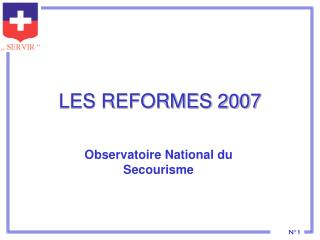 LES REFORMES 2007