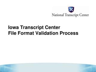 Iowa Transcript Center File Format Validation Process