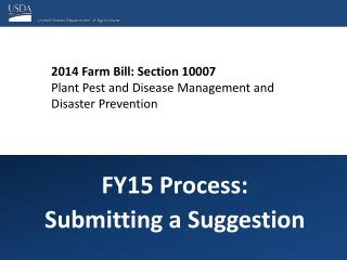 2014 Farm Bill: Section 10007 Plant Pest and Disease  Management and Disaster Prevention
