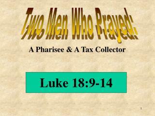 Two Men Who Prayed: