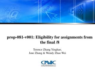 prop-081-v001: Eligibility for assignments from the final /8