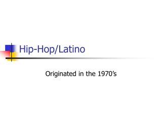 Hip-Hop/Latino