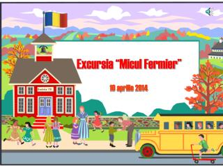 "Excursia ""Micul Fermier"""