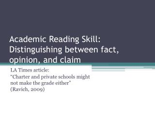 Academic Reading Skill: Distinguishing between fact, opinion, and claim