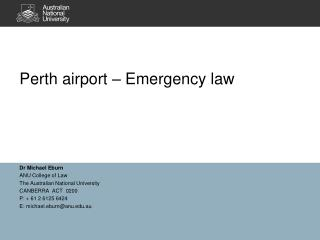 Perth airport – Emergency law
