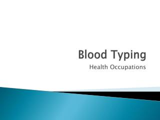 Blood Typing
