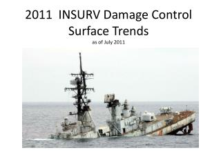 2011  INSURV Damage Control Surface Trends as of July 2011