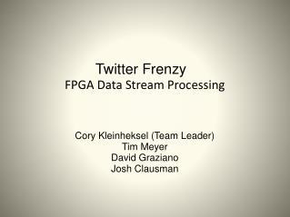 Twitter Frenzy  FPGA Data Stream Processing