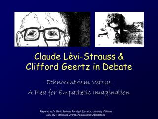 Claude  L è vi-Strauss &  Clifford Geertz in Debate
