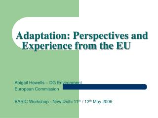 Abigail Howells � DG Environment European Commission