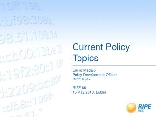Current Policy Topics