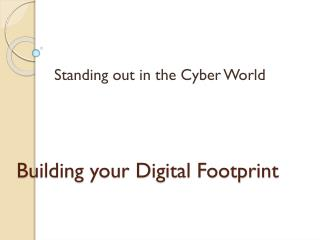 Building your Digital Footprint