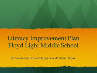 Literacy Improvement Plan Floyd Light Middle School