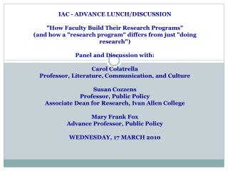 "IAC - ADVANCE LUNCH/DISCUSSION ""How Faculty Build Their Research Programs"""