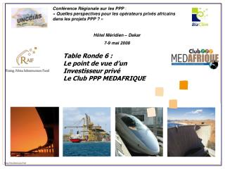 Conf�rence R�gionale sur les PPP  :