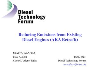 Reducing Emissions from Existing  Diesel Engines (AKA Retrofit)