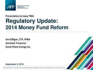 Regulatory Update: 2014 Money Fund Reform