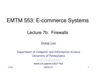 EMTM 553: E-commerce Systems  Lecture 7b:  Firewalls