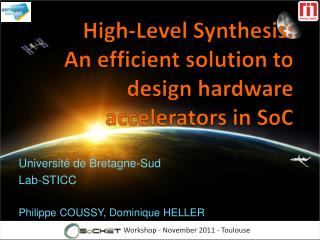 High-Level Synthesis :  An efficient solution to design hardware  accelerators  in  SoC