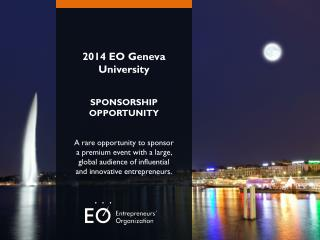 2014 EO Geneva University SPONSORSHIP OPPORTUNITY