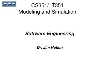 CS351/ IT351 Modeling and Simulation
