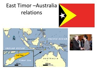 East Timor �Australia relations
