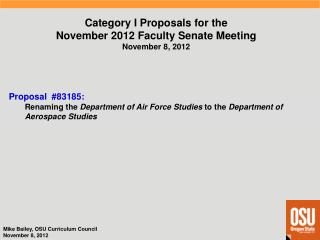 Category I  Proposals  for  the November 2012  Faculty  Senate  Meeting November 8,  2012