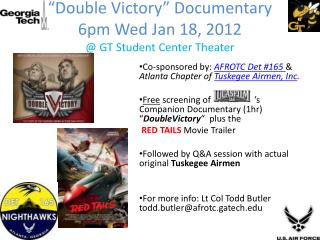"""""""Double Victory"""" Documentary  6pm Wed Jan 18, 2012 @ GT  Student  Center  Theater"""