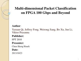 Multi-dimensional Packet Classification on FPGA 100 Gbps and Beyond