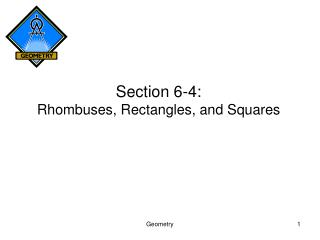 Section 6-4: Rhombuses, Rectangles, and Squares