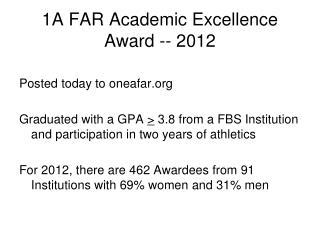 1A FAR Academic Excellence Award -- 2012