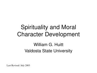 Spirituality and Moral Character Development