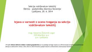 mag . Katarina Železnik Logar IVD Maribor p.o. p.e . Ljubljana